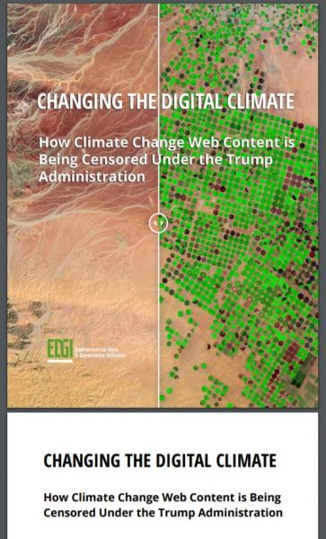 写真・図版 : トランプ政権での書き換えをまとめた民間の調査リポート「CHANGING THE DIGITAL CLIMATE」