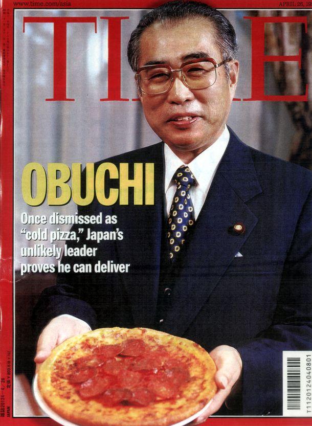 写真・図版 : 首相就任直前、米紙に「冷めたピザ」と書かれた小渕首相だったが、1999年4月発売の米誌「タイム」アジア版では表紙を飾った