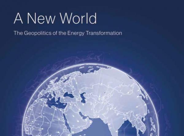 IRENA報告書「新たな世界:エネルギー変容の地政学(A New World: The Geopolitics of Energy Transformation)」