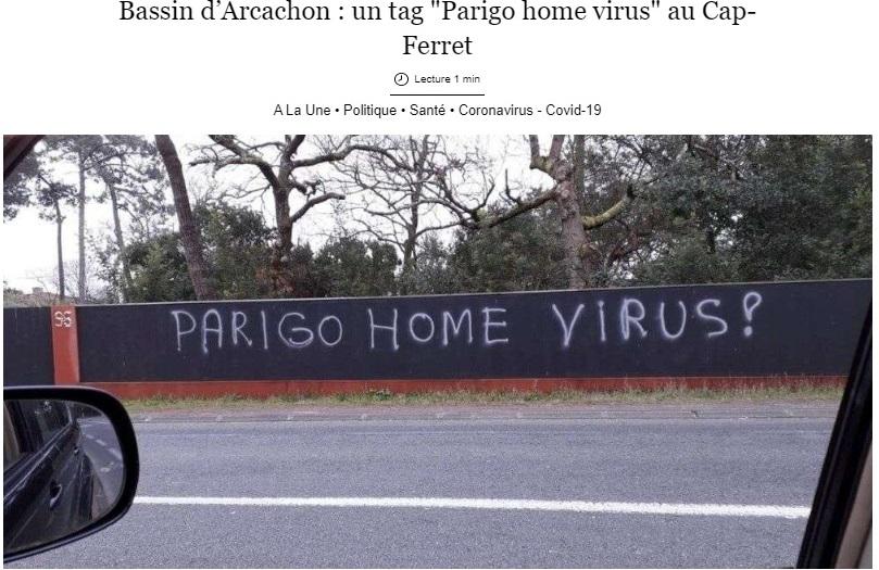 写真・図版 : 大西洋岸の半島カップ=フェレの車道に現れた差別的な落書き。「パリっ子(パリ野郎) ホーム ウイルス」