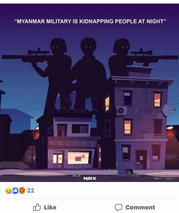 写真・図版 : 「ミャンマー国軍は夜になると人々を誘拐している」と描かれたイラスト 住宅地に銃を持った兵士の目が鋭く光っている=フェイスブックより