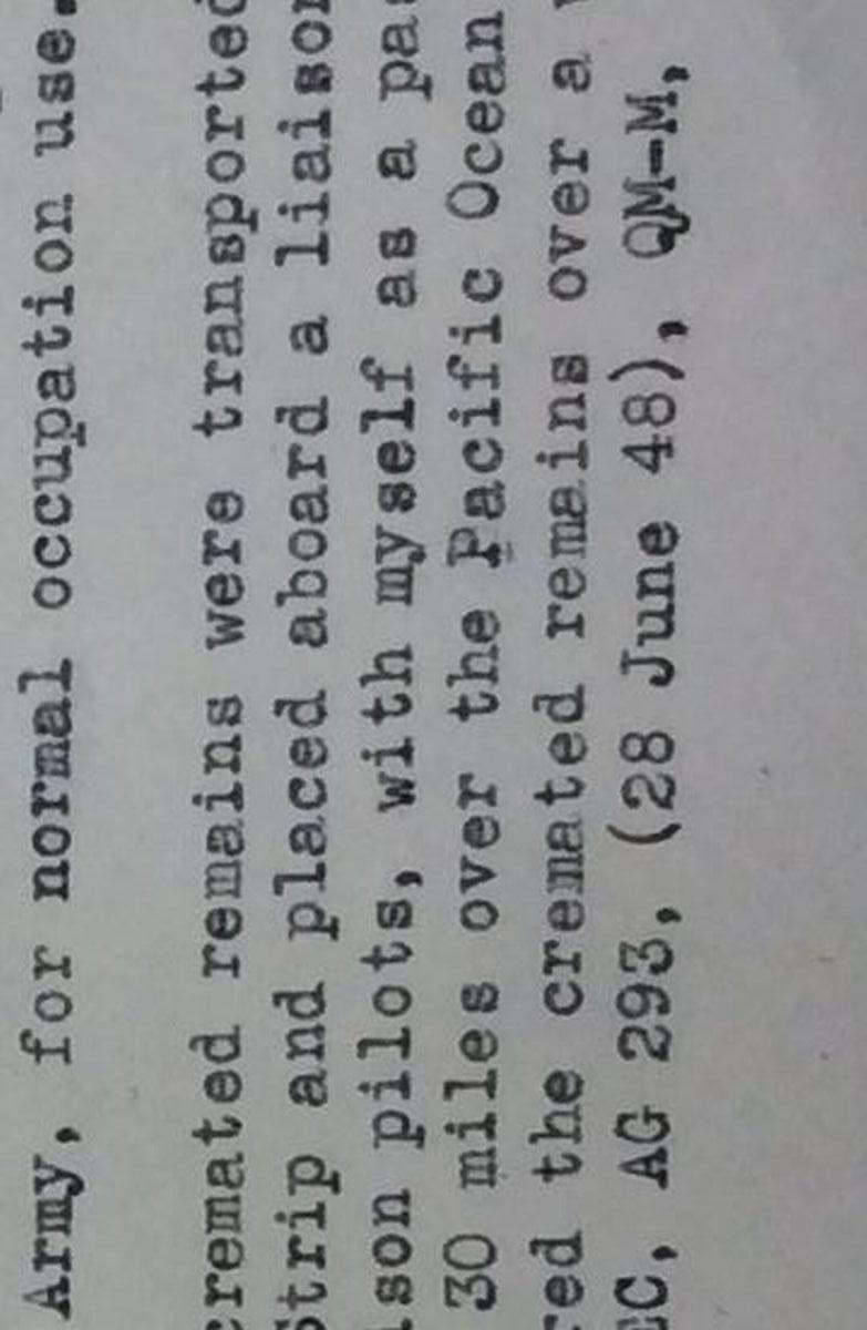 写真・図版 : A級戦犯刑死者の火葬、散骨に関する米軍の報告書。「横浜の東、太平洋上空30マイル」の言葉がある=米国立公文書館所蔵。コピーを日本大学の高澤弘明専任講師提供